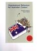 Organisational Behaviour: the Australian Context