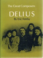 The Great Composers: Delius