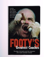 Footy's Greatest Coaches