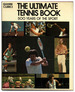 The Ultimate Tennis Book-1st Us Edition/1st Printing