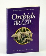 Orchids of Brazil (the World of Orchids 2)