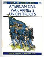 American Civil War Armies #2 Union Troops