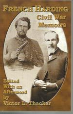French Harding: Civil War Memoirs (Signed)