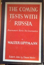 The coming tests with Russia.