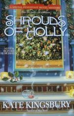 Shrouds of Holly: A Special Pennyfoot Hotel Mystery