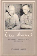 Dear General Eisenhower's Wartime Letters to Marshall