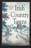 Irish Country Towns (Thomas Davis Lecture Series)