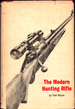 The Modern Hunting Rifle
