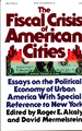 The Fiscal Crisis of American Cities