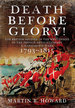 Death Before Glory: the British Soldier in the West Indies in the French Revolutionary and Napoleonic Wars 1793-1815