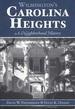 Wilmington's Carolina Heights: a Neighborhood History