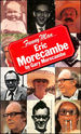 Funny Man: Eric Morecambe By Gary Morecambe