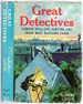 Great Detectives: Famous Real-Life Sleuths and Their Most Baffling Cases