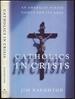 Catholics in Crisis