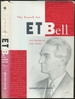 The Search for E.T. Bell Also Known as John Taine