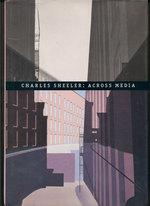 Charles Sheeler: Across Media