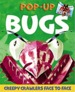 Pop-Up Bugs, Creepy Crawlers Face to Face