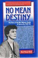 No Mean Destiny: the Story of the War Widows Guild of Australia 1945-85