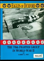 The 78th Fighter Group in World War II-Eagles of Duxford: