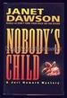 Nobody's Child: a Jeri Howard Mystery