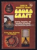 Gourd Craft: Growing, Designing, and Decorating Ornamental and Hardshelled Gourds