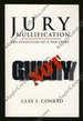 Jury Nullification: the Evoluton of a Doctirne