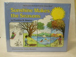 Sunshine Makes the Seasons. Revised Edition. Signed By Illustrator