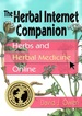 The Herbal Internet Companion: Herbs and Herbal Medicine Online
