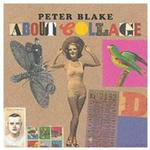 Peter Blake About Collage