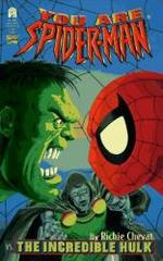You Are Spider Man Vs the Incredible Hulk (Spider-Man Super Thriller)