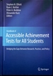 Handbook of Accessible Achievement Tests for All Students: Bridging the Gaps Between Research, Practice, and Policy