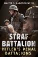 Strafbattalion: Hitler? S Penal Battalions