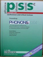 Proceedings of the Conference on Phonon Scattering in Condensed Matter (Phonons 2004): Pss C No 11