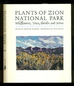 Plants of Zion National Park-Wildflowers, Trees, Shrubs and Ferns