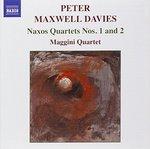Peter Maxwell Davies: Naxos Quartets Nos. 1 & 2