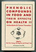 Phenolic Compounds in Food and Their Effects on Health Volume II: Antioxidants & Cancer Prevention (Acs Symposium Series 507)