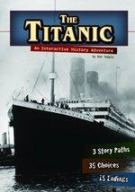 The Titanic: An Interactive History Adventure