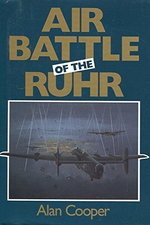 The Air Battle of the Ruhr: Raf Offensive March to July 1943