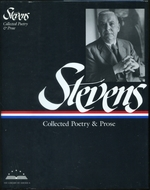 Wallace Stevens: Collected Poetry and Prose