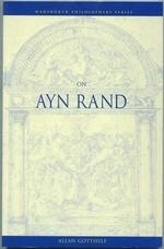 On Ayn Rand (Wadsworth Philosophers Series)