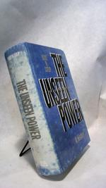 The Unseen Power: Public Relations, a History