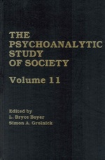 The Psychoanalytic Study of Society, V. 11 Essays in Honor of Werner Muensterberger