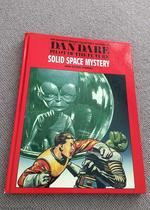 Solid Space Mystery and Other Stories (Dan Dare Pilot of the Future, Deluxe Collector's Edition, Vol. 11)