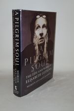 A Pilgrim Soul the Life and Work of Elisabeth Lutyens