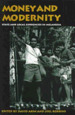 Money and Modernity: State and Local Currencies in Melanesia