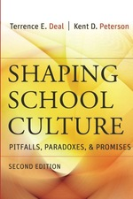Shaping School Culture: Pitfalls, Paradoxes and Promises