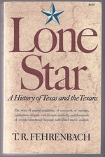 Lone Star: a History of Texas and the Texans