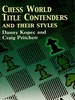 Rights Reverted-Chess World Title Contenders and Their Styles