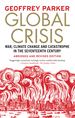 Global Crisis: War, Climate Change and Catastrophe in the Seventeenth Century-Abridged Ed