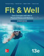Fit & Well: Core Concepts and Labs in Physical Fitness and Wellness-Alternate Edition